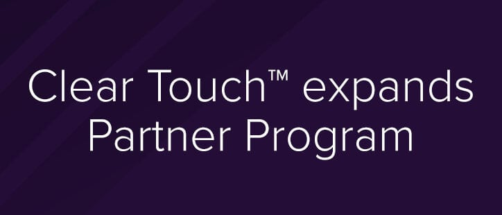 Clear Touch expands Partner Program
